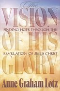 The Vision of His Glory (Member Book) Paperback
