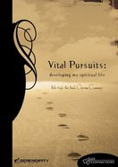Vital Pursuits (Student Guide) (Life Connections Series) Paperback