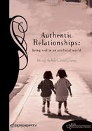 Authentic Relationships (Student Guide) (Life Connections Series)