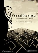 Critical Decisions (Student Guide) (Life Connections Series) Paperback