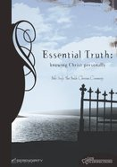 Essential Truth (Student Guide) (Life Connections Series) Paperback