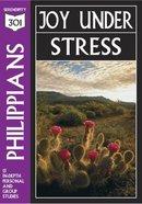 Philippians - Joy Under Stress (301 Series)