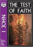 1 John - the Test of Faith (301 Series)