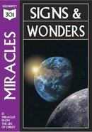 Miracles - Signs & Wonders (301 Series)
