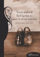 Unleashed Influence (Student Guide) (Life Connections Series) Paperback