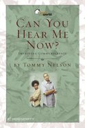 Can You Hear Me Now? (6 Sessions) (Home Works Series)