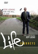 Stop Looking For the Will of God (Kit) (Life Journeys Series) Pack