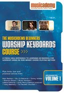 Musicademy: Beginner's Worship Keyboard Volume 1