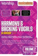 Musicademy: Harmony & Backing Vocals in Worship Volume 2