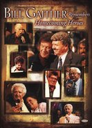 Bill Gaither Remembers Homecoming Heroes (Gaither Gospel Series) DVD