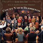 Count Your Blessings (Gaither Gospel Series) DVD