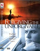 Forgiving the Unforgivable DVD