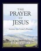 The Prayer of Jesus (Member Book) Paperback