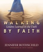 Walking By Faith (Member Book)