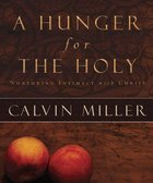 A Hunger For the Holy (Member Book) Paperback