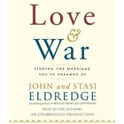 Love & War (Unabridged) CD
