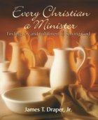 Every Christian a Minister Paperback