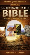 Holman Quick Source Guide to Understanding the Bible Paperback