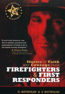 Stories of Faith and Courage From Firefighters and First Responders (Battlefields & Blessings Series) Paperback