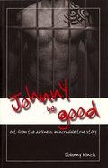 Johnny Be Good Paperback