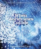 When Worldviews Collide (Member Book) Paperback