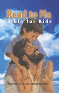 HCSB Read to Me Bible For Kids Hardback