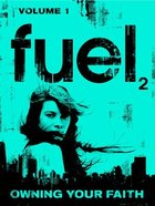 Fuel2: Volume 1 Small Group Leader Set (Cd-rom)