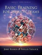 Impact Your World: Basic Training For Mission Teams (Member Book) Paperback