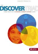 The Discovery Triad: Three Facets of a Dynamic Sunday School Class Paperback