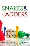 Snakes & Ladders Paperback