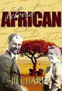 Beloved African Paperback