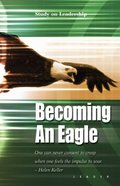 Becoming An Eagle (Leader Guide) (Inquest Series)