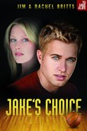 Jakes Choice (#02 in To Save A Life Series)