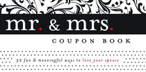 Mr & Mrs Coupon Book:32 Fun & Meaningful Ways to Love Your Spouse