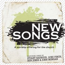 New Songs: A Worship Offering For the Church (2 Cds)