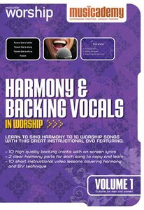 Musicademy: Harmony & Backing Vocals in Worship Volume 1
