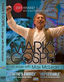 Marks Gospel With Max Mclean