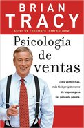 Psicologia De Ventas (The Psychology Of Selling) Paperback