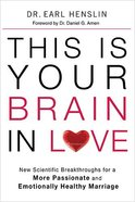 This is Your Brain in Love Paperback