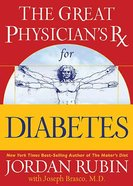 The Great Physician's Rx For Diabetes Paperback