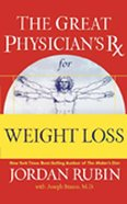 The Great Physican's Rx For Weight Loss Paperback