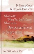 Discouragement and Depression (What To Do When You Dont Know What To Do Series) Paperback