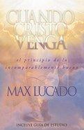 Cuando Cristo Venga (When Christ Comes) Paperback