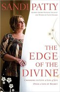 The Edge of the Divine
