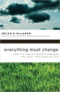 Everything Must Change Paperback