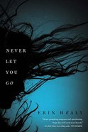 Never Let You Go (Unabridged) CD