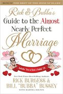 Rick & Bubba's Guide to the Almost Nearly Perfect Marriage Paperback