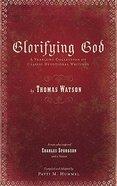 Glorifying God Hardback