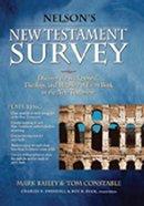 Nelson's New Testament Survey Hardback