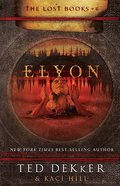 Elyon (#06 in The Lost Books Series)